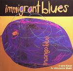 CD Inmigrant Blues Mango Blue